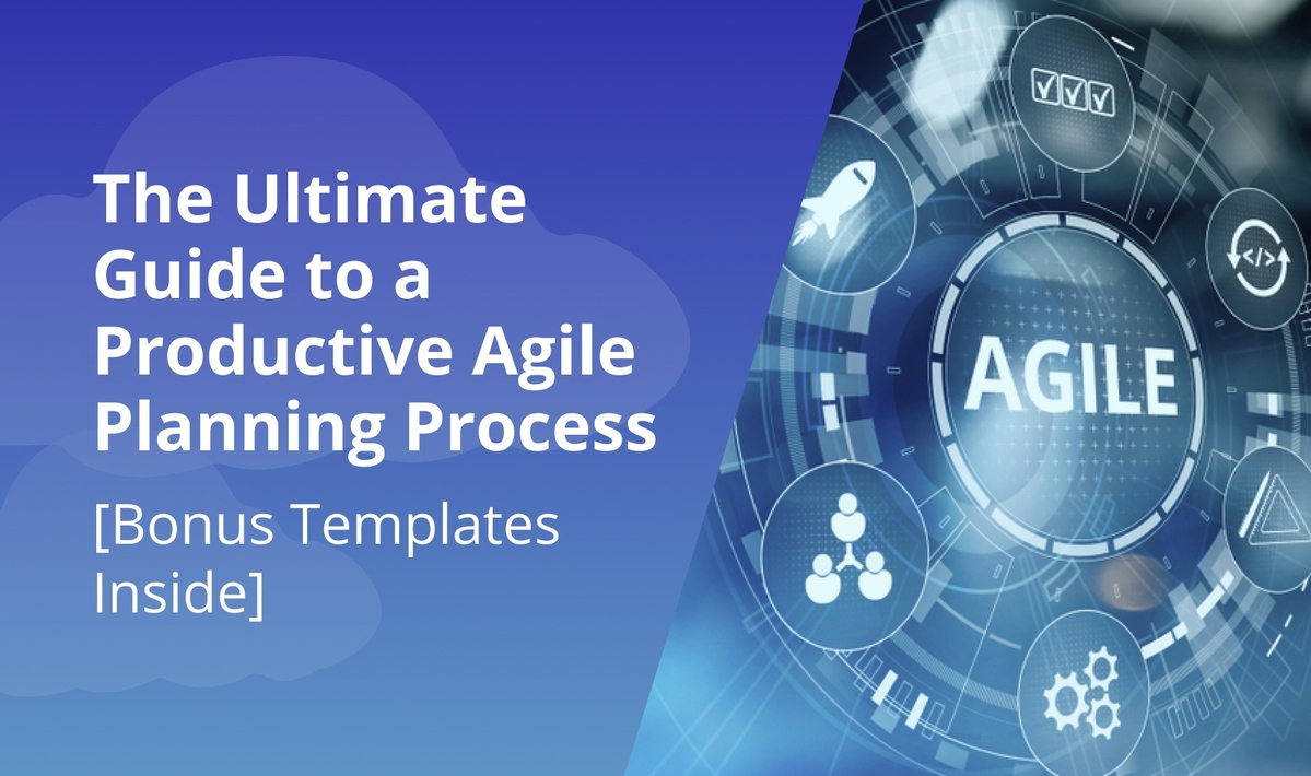 `img for The Ultimate Guide to a Productive Agile Planning Process [Bonus Templates Inside] article`