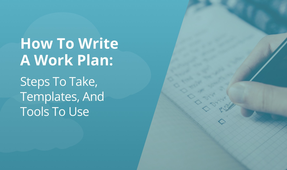 `img for How To Write A Work Plan: Steps To Take, Templates, And Tools To Use article`