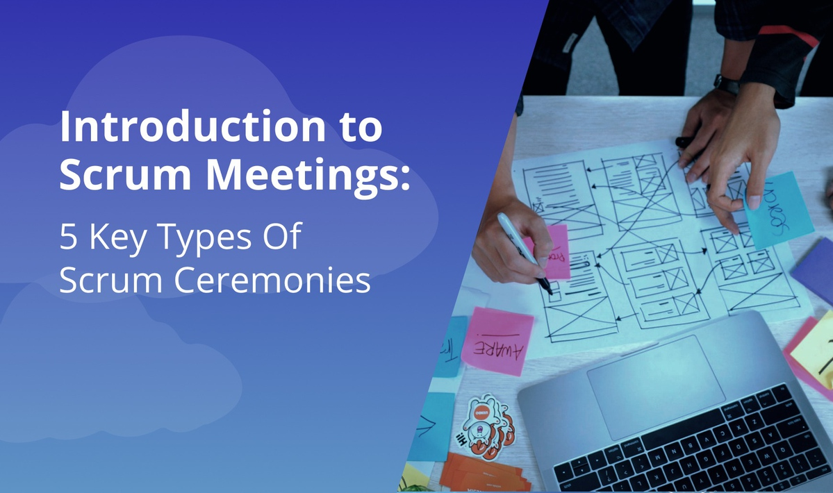 `img for Intro to Scrum Meetings: 5 Key Types Of Scrum Ceremonies article`