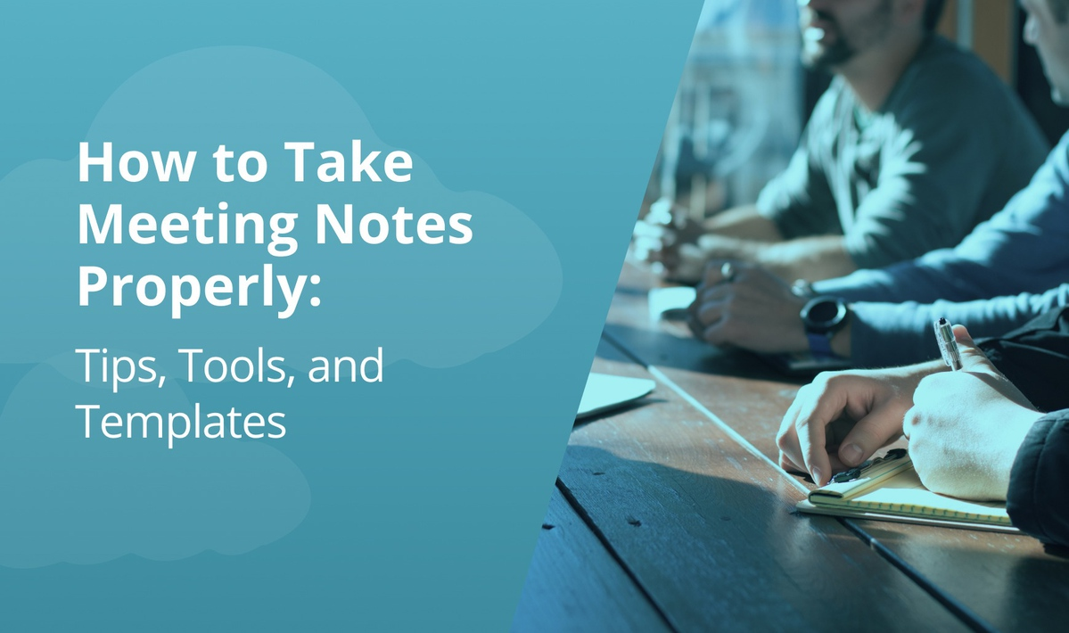 `img for How to Take Meeting Notes Properly: Tips, Tools, Templates article`