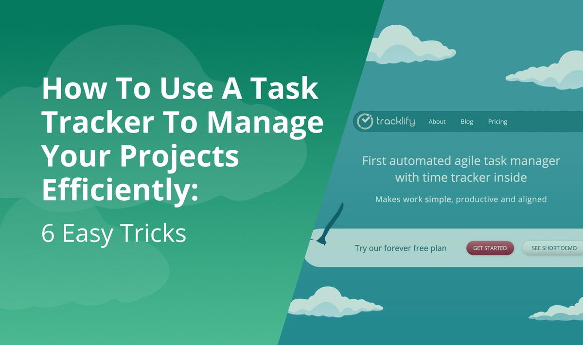 `img for How To Use A Task Tracker To Manage Your Projects Efficiently: 6 Easy Tricks article`